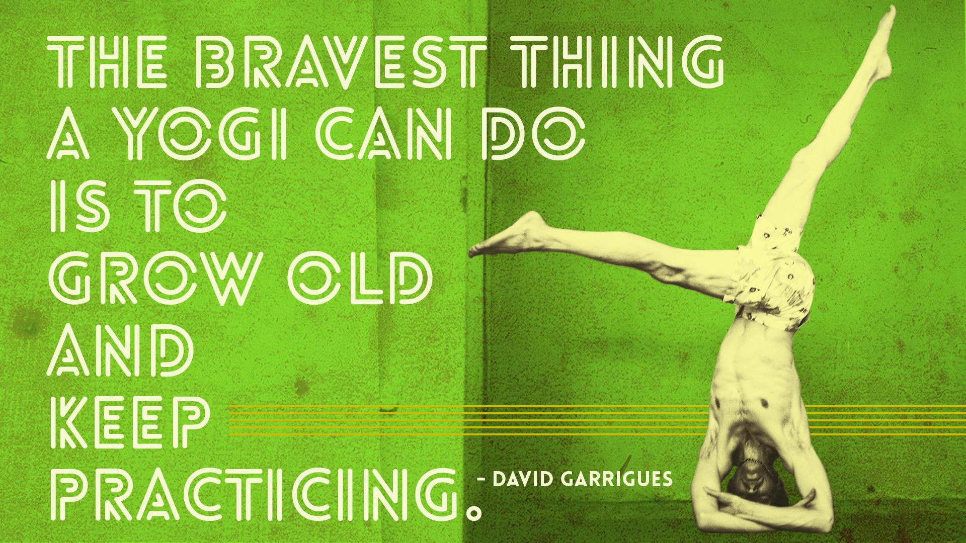 The Brave Aging Yogi