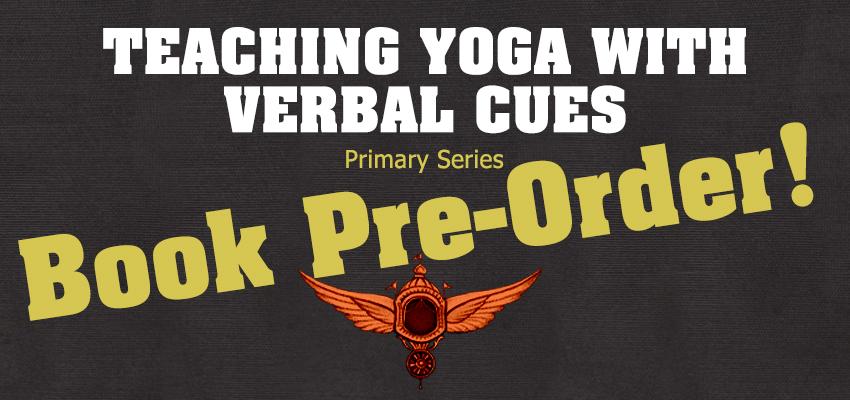 Teaching Yoga With Verbal Cues Book