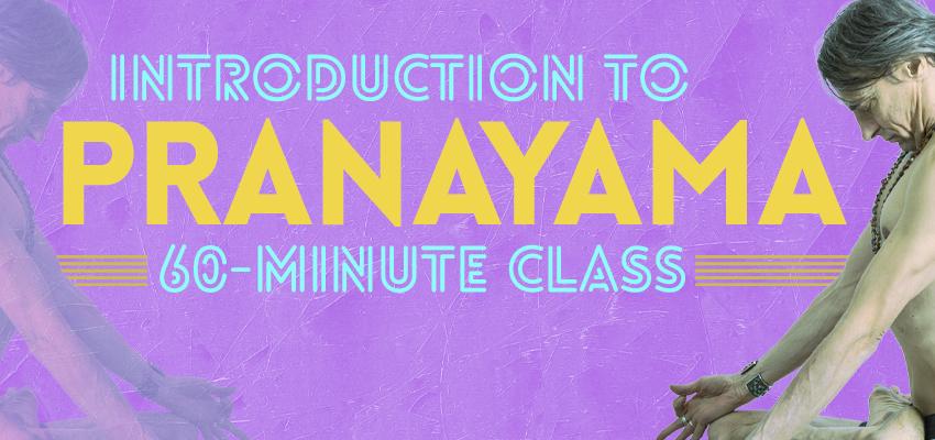 Introduction to Pranayama