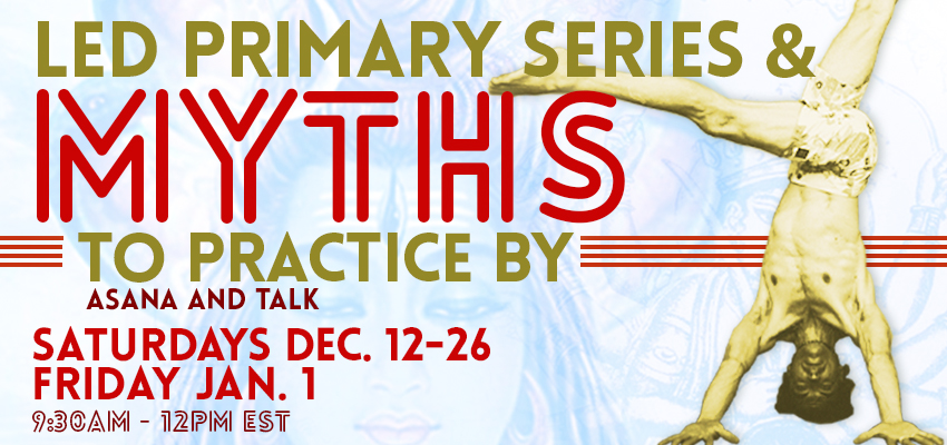 Led Primary Series and Myths to Practice By