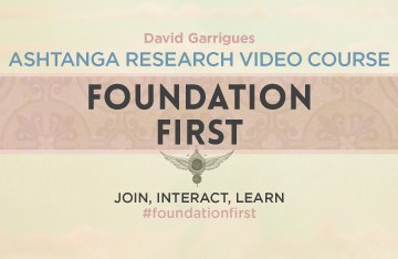 Ashtanga research video course - Foundation first
