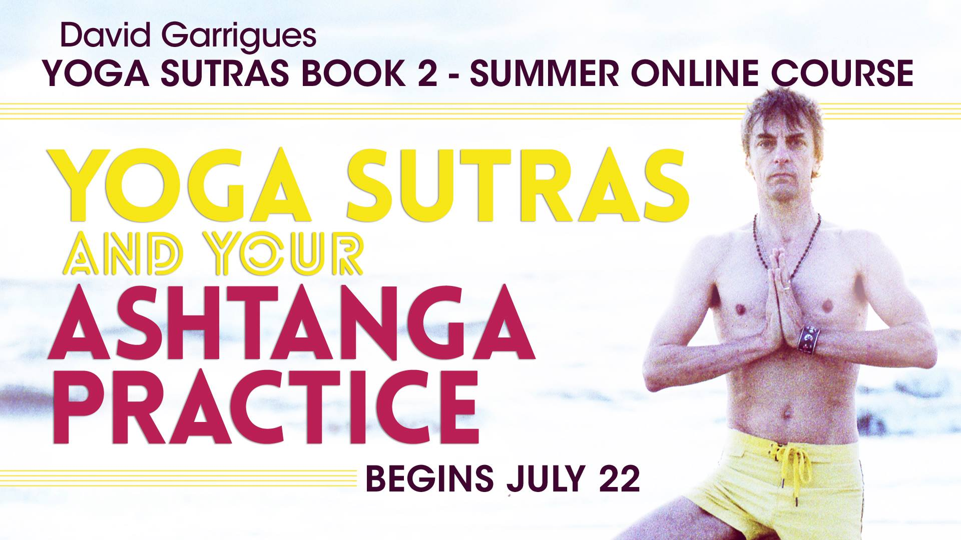 Yoga Sutras Book 2 Online Summer Course
