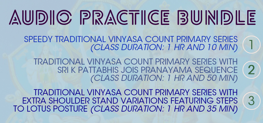 Traditional Vinyasa Count Primary Series Bundle Package of 3