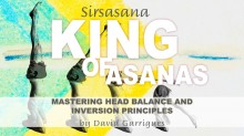 King of Asanas: Mastering Head Balance and Inversion Principles Book