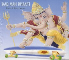 Bad Man Bhakti